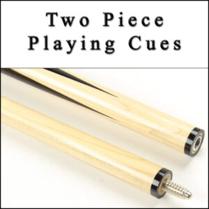 Two Piece Playing Cues